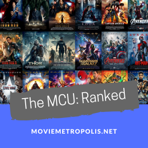 Every MCU movie ranked