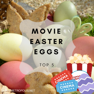 The best movie Easter eggs