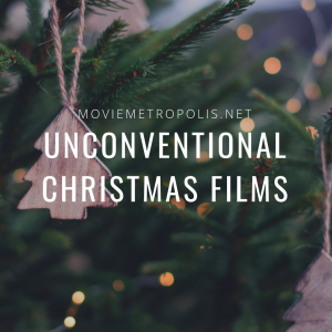 Unconventional Christmas films