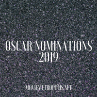 Academy Awards 2019: Nominees Announced
