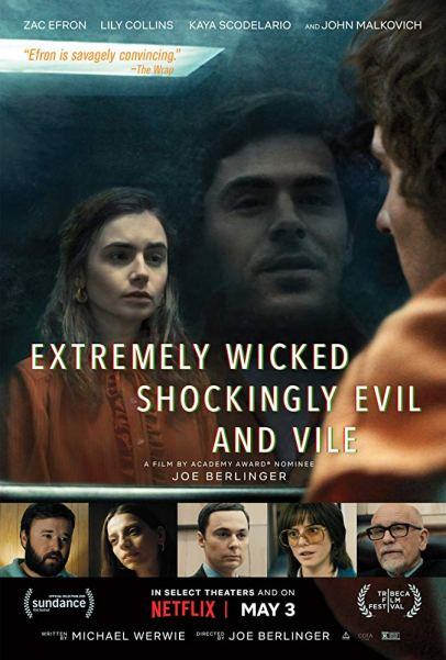 Extremely Wicked, Shockingly Evil and Vile movie poster