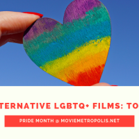 The Best Alternative LGBTQ+ Films of the Past Decade