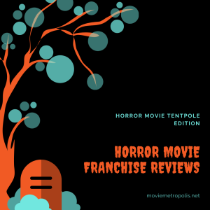 Horror movie franchise reviews
