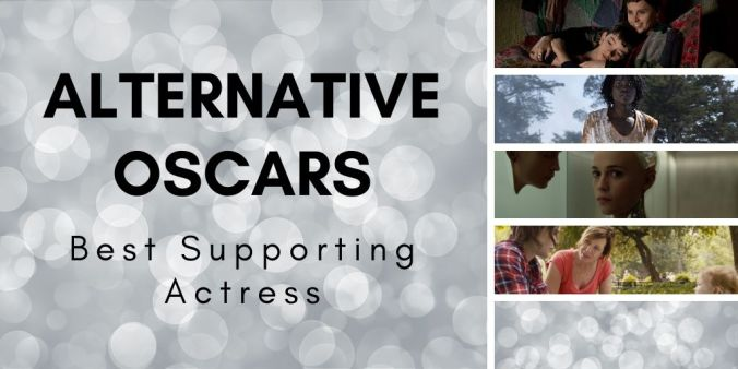 Best Supporting Actress Alternative Oscars