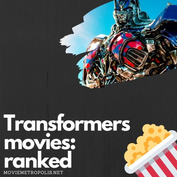 The best Transformers movies